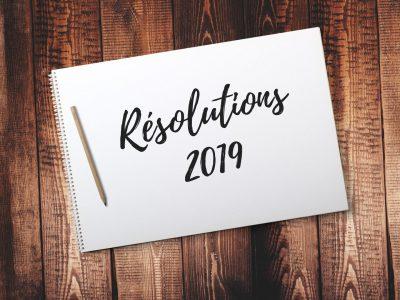 Les Bonnes Résolutions 2019