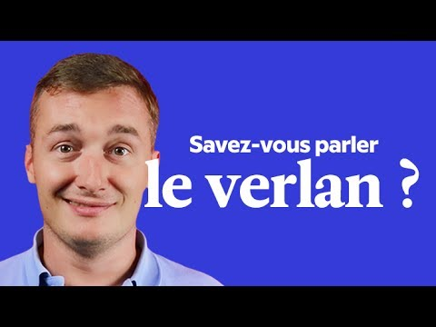 Le Verlan : Quelques Exemples