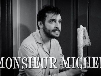 Court Métrage: Monsieur Michel