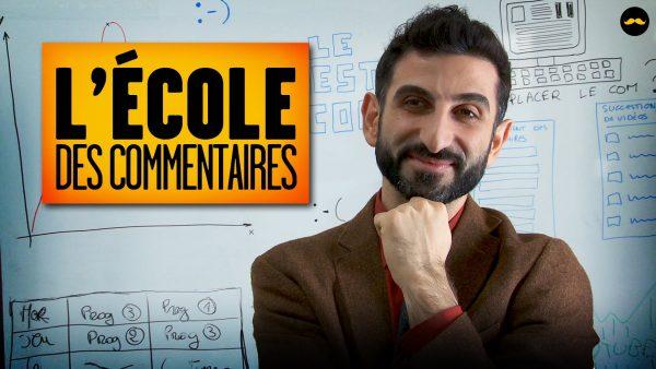 L'Ecole Des Commentaires YouTube